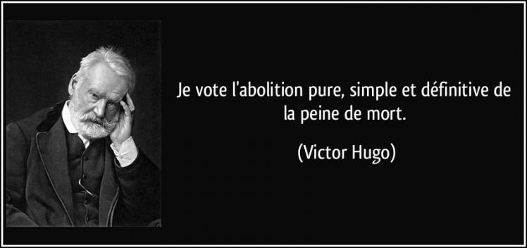 Quote je vote l abolition pure simple et definitive de la peine de mort victor hugo 206389